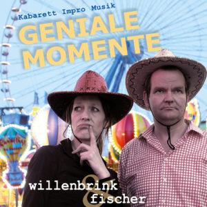 Geniale Momente mit Irmhild Willenbrink und Marcus Fischer